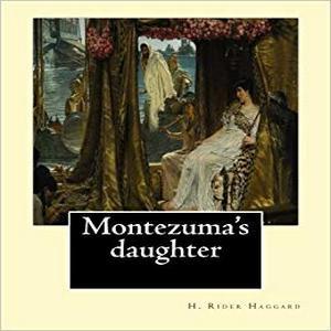 Մոնթեսումայի դուստրը